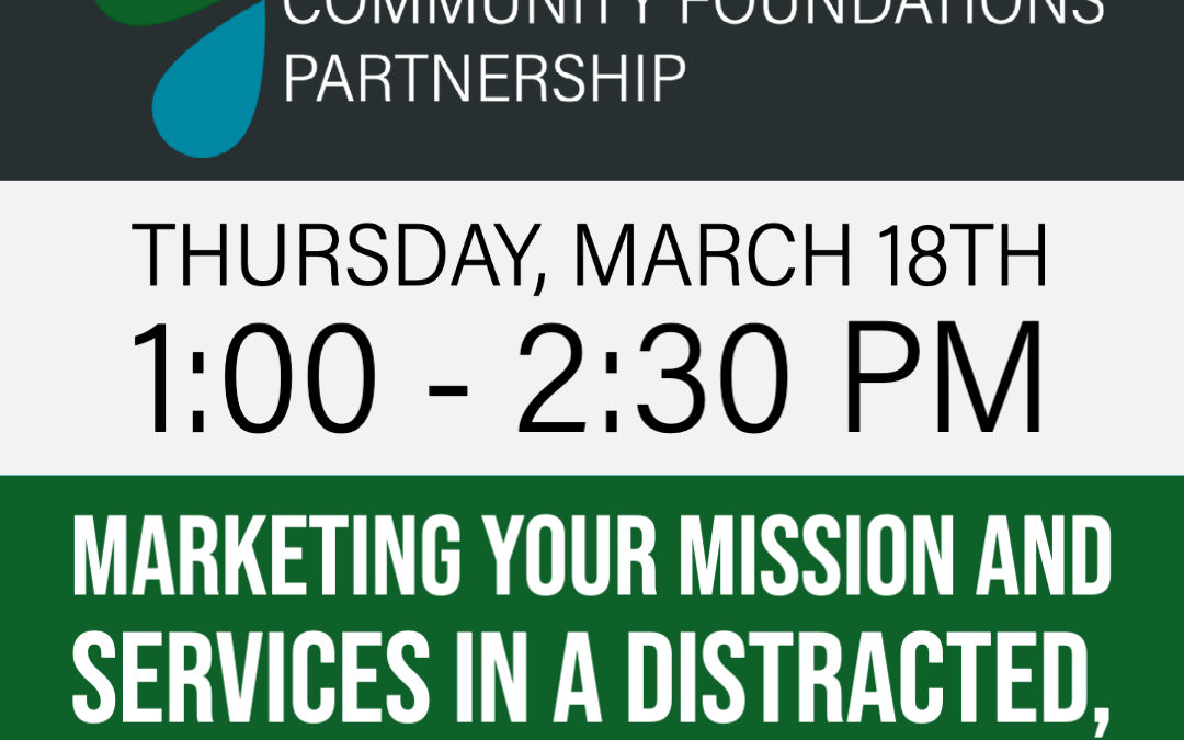 Free Workshop: Marketing Your Mission and Services in a Distracted, Digital World